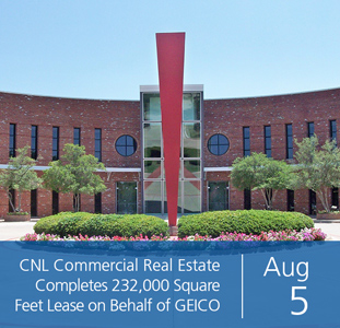 CNL Commercial Real Estate Completes 232,000 Square Feet Lease on Behalf of GEICO