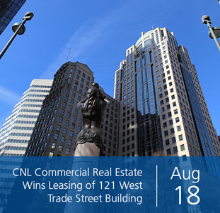 CNL Commercial Real Estate Wins Leasing of 121 West Trade Street Building