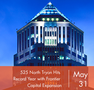 525 North Tryon Hits Record Year with Frontier Capital Expansion