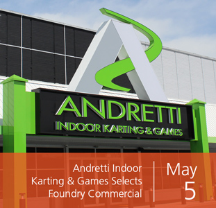 Andretti Indoor Karting & Games Selects Foundry Commercial for Project Management and Owner Representation at New Orlando Location