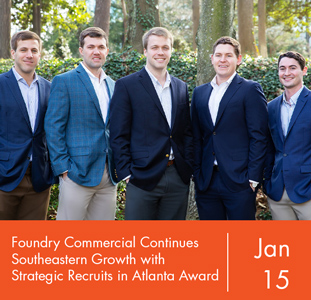 Foundry Commercial Continues Southeastern Growth with Strategic Recruits in Atlanta