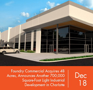 Foundry Commercial Acquires 48 Acres, Announces Another 700,000 Square-Foot Light Industrial Development in Charlotte
