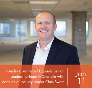Foundry Commercial Expands Senior Leadership Team in Charlotte with Addition of Industry Leader Chris Swart
