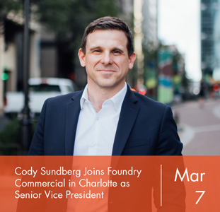 Cody Sundberg Joins Foundry Commercial in Charlotte as Senior Vice President