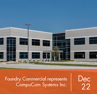 Foundry Commercial represents CompuCom Systems Inc.