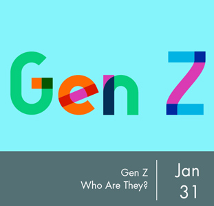 Gen Z: Who Are They?