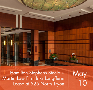 Hamilton Stephens Steele + Martin Law Firm Inks Long-Term Lease at 525 North Tryon