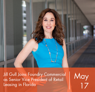 Jill Gull Joins Foundry Commercial as Senior Vice President of Retail Leasing in Florida