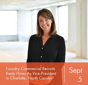 Foundry Commercial Recruits Keely Hines As Vice President in Charlotte, North Carolina