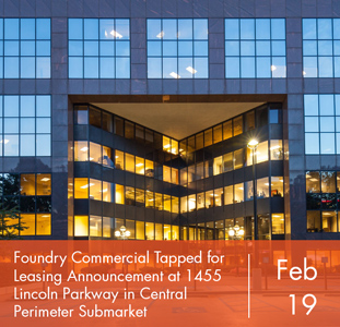 Foundry Commercial Tapped for Leasing Assignment at 1455 Lincoln Parkway in Central Perimeter Submarket