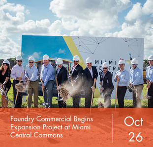 Foundry Commercial Begins Expansion Project at Miami Central Commons
