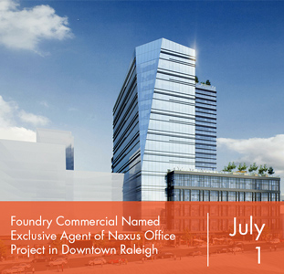 Foundry Commercial Named Exclusive Agent of Nexus Office Project in Downtown Raleigh