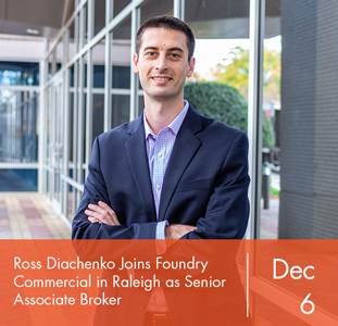 Ross Diachenko Joins Foundry Commercial in Raleigh as Senior Associate Broker