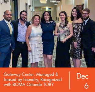 Gateway Center – Managed and Leased by Foundry Commercial – Recognized with BOMA Orlando TOBY Award