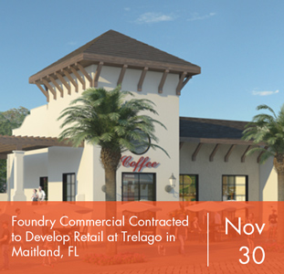 Foundry Commercial Contracted to Develop Retail at Trelago in Maitland, FL