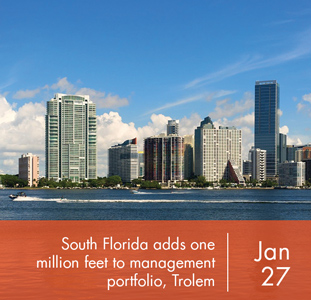 South Florida adds One Million feet to management portfolio, Trolem