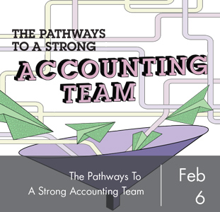 The Pathways to a Strong Accounting Team