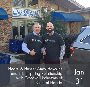 Heart & Hustle: Andy Hawkins and his inspiring relationship with Goodwill Industries of Central Florida