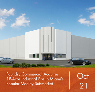 Foundry Commercial Acquires 18-Acre Industrial Site in Miami's Popular Medley Submarket
