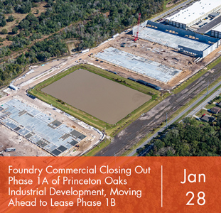 Foundry Commercial Closing Out Phase 1A of Princeton Oaks Industrial Development, Moving Ahead to Lease Phase 1B