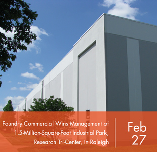 Foundry Commercial Wins Management of 1.5-Million-Square-Foot Industrial Park, Research Tri-Center, in Raleigh
