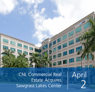 CNL Commercial Real Estate Acquires Sawgrass Lakes Center