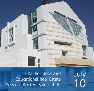 CNL Religious and Educational Real Estate Services Brokers Sale of L.A. Church Campus for $27.8 Million