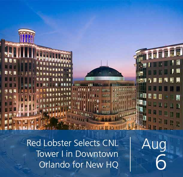 Red Lobster Selects CNL Tower I in Downtown Orlando for New Headquarters